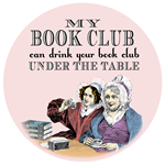 Book clubs aren't just about reading, they are about enjoying friends and a nice glass of wine -- or two, or three.