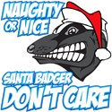 Blue Naughty or Nice Santa Badger Don't Care