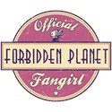 Official Forbidden Planet Fangirl