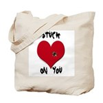 Stuck on you valentine Tote Bag
