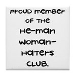 Woman-Haters Tile Coaster