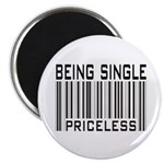 Being Single Priceless Dating Magnet