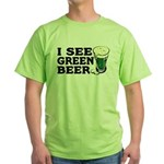 I See Green Beer St Pat's Green T-Shirt