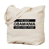 I've Got Obamania! Tote Bag