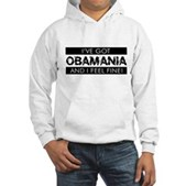 I've Got Obamania! Hooded Sweatshirt