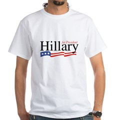 Hillary for President 2008 White T-shirt