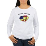 Welcome Home Babe Patriotic Women's Long Sleeve T-