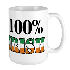 100 Percent Irish T-Shirts Large Mug
