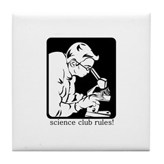 Science Club Rules Tile Coaster