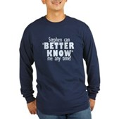 Stephen Can Better Know Me Long Sleeve Dark Tee