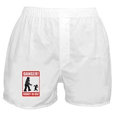 Danger: Robot in Use Boxer Shorts