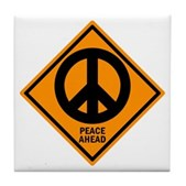 Peace Ahead Tile Coaster