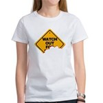Watch Out! Women's T-Shirt