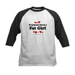Everyone loves a Fat girl Kids Baseball Jersey