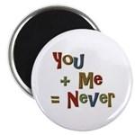 """Funny You + Me = Never School 2.25"""" Magnet (10 pac"""