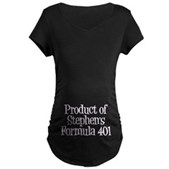Product of Stephen's Formula 401 Maternity T-Shirt