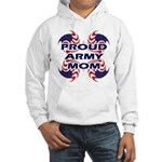 Proud Army Mom - Military Sup Hooded Sweatshirt