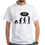 Evolution is following me White T-Shirt