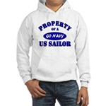 Property of a US Sailor - GO NAVY Hooded Sweatshir