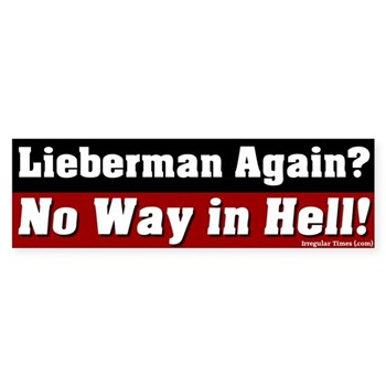 Joseph Lieberman: No Way in Hell (Anti-Lieberman Bumper Sticker)