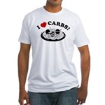 I Love Carbs! Fitted T-Shirt