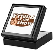 Friend of the Show Keepsake Box