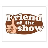 Have you got what it takes to be a friend of the show? Your first step might be getting a Friend of the Show t-shirt and wearing it every day. A great gift idea for Colbert Report fans & friends.