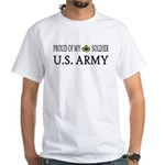 PFC - E3 - Proud of my soldier White T-Shirt