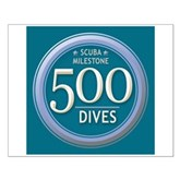 500 Dives Milestone Small Poster