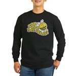 Son of a Bee Sting! Long Sleeve Dark T-Shirt
