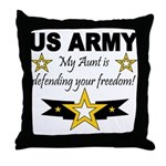 My Aunt is defending your fre Throw Pillow