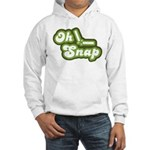 Oh Snap Hooded Sweatshirt