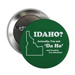 "Not ""Da Ho"" Button"