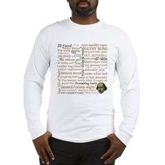 Shakespeare Insults T-shirts & Gifts Long Sleeve T-Shirt