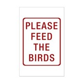 Please Feed the Birds Mini Poster Print