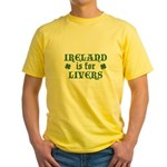 Ireland is for Livers Yellow T-Shirt