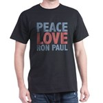 Peace Love Ron Paul Dark T-Shirt