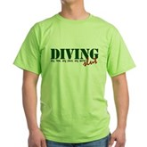 Diving Slut Green T-Shirt