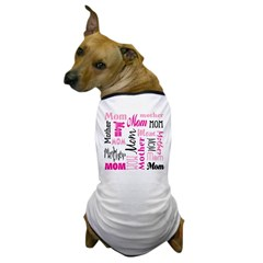 Mom Mother's Day Dog T-Shirt