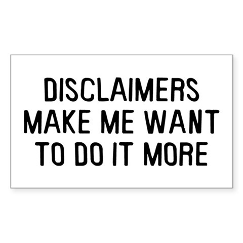 Disclaimers Sticker (Rectangle)