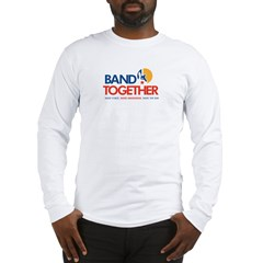 Band Together logo Long Sleeve T-Shirt