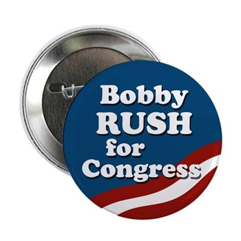 Re-Elect Bobby Rush to Congress (Pro-Rush Campaign Button for Illinois)