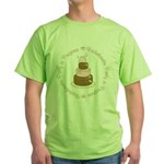 Bachelorette Party in Progress Green T-Shirt