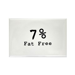 7% Fat Free T-Shirts & Gifts Rectangle Magnet