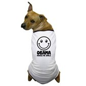 Obama Makes Me Smile Dog T-Shirt