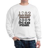 Presidential Firsts: 1789-2009 Sweatshirt