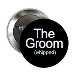 """Funny Groom 2.25"""" Button"""