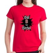 Dial B for Birder Women's Dark T-Shirt