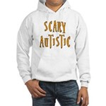 Scary Autistic Hooded Sweatshirt
