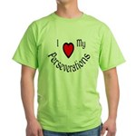 I Heart My Perseverations Green T-Shirt